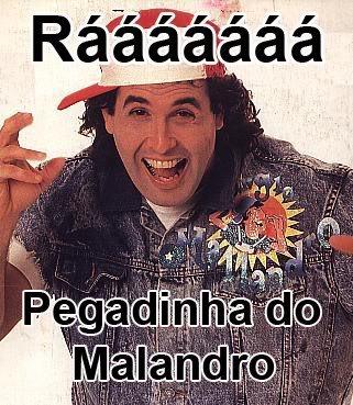 [Imagem: pegadinha-do-malandro.jpg]
