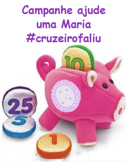 #Cruzeirofaliu: campanha ajude uma Maria