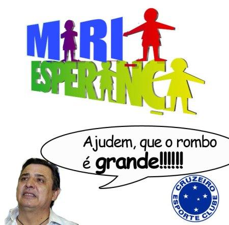 Maria Esperança Ajude o Cruzeiro que as Marias Faliram