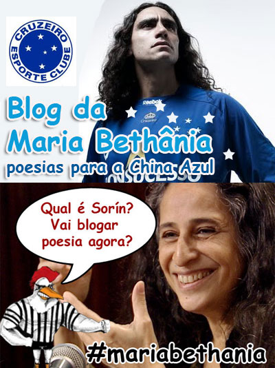 Blog da Maria Bethânia, o Sorín do Cruzeiro, Blog do Sorín