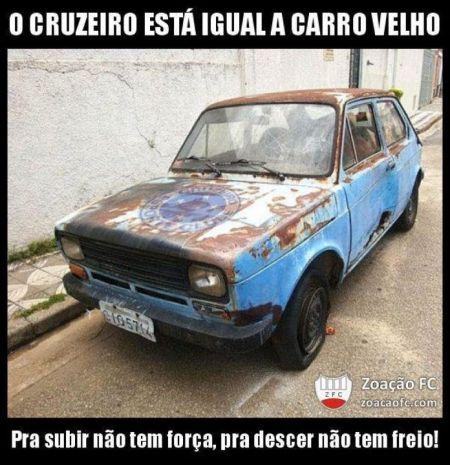 Cruzeiro igual carro velho